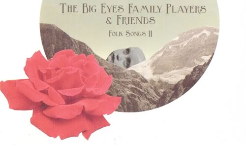 Album Review: The Big Eyes Family Players & Friends - Folk Songs II